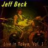 Live in Tokyo, Vol. 1, Jeff Beck