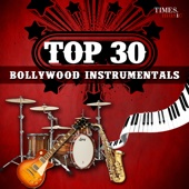 Top 30 Bollywood Instrumentals