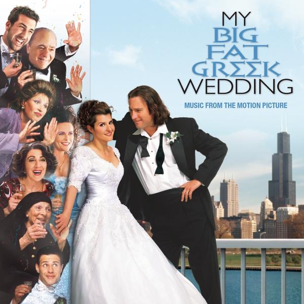 My Big Fat Greek Wedding Music From The Motion Picture By Various Artists On Apple Music
