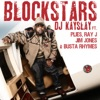 Blockstars (feat. Plies, Ray J, Jim Jones, Busta Rhymes) - Single, DJ Kayslay