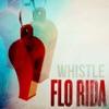 Whistle (Remixes) - EP, Flo Rida