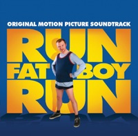 Run, Fatboy, Run - Official Soundtrack