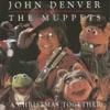 A Christmas Together, John Denver & The Muppets