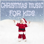 Christmas Music for Kids Including Rudolph the Red Nose Reindeer, The Chipmunk Song, And Jingle Bells - Various Artists