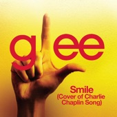 Smile (Glee Cast Cover of Charlie Chaplin Song) - Single