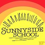 Sunnyside School - EP