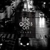 Life Goes On)