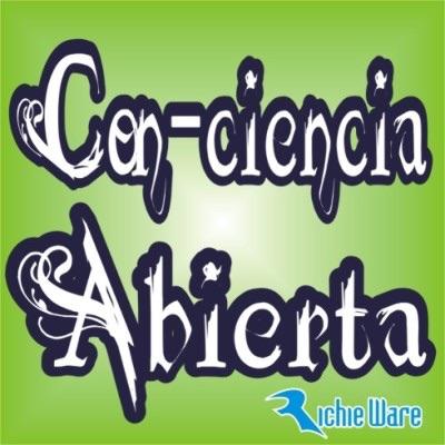 Con-Ciencia Abierta (Podcast) - www.poderato.com/richieware