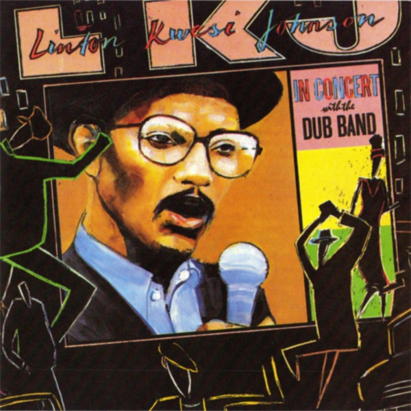 Linton Kwesi Johnson LKJ In Dub