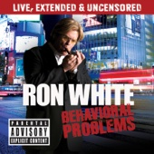 Cover to Ron White's Behavioral Problems