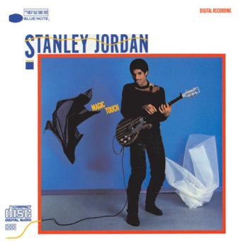 Magic Touch – Stanley Jordan