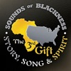 The 3rd Gift - Story, Song & Spirit, Sounds of Blackness
