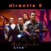 Satisfactie (Live), Directia 5