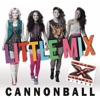 Cannonball - Single, Little Mix