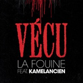 Vécu (feat. Kâmelancien) - Single