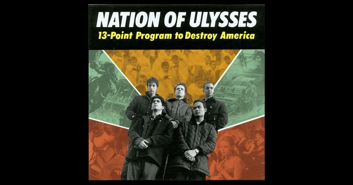 The Nation Of Ulysses Nation Of Ulysses 13-Point Program To Destroy America