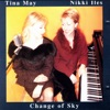 You Must Believe In Spring  - Tina May & Nikki Iles
