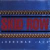 Subhuman Race, Skid Row