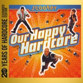 Our Happy Hardcore (20 Years of Hardcore Expanded Edition) [Remastered]