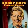 Essential Classics, Danny Kaye