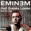 Hell Breaks Loose (feat. Dr. Dre)