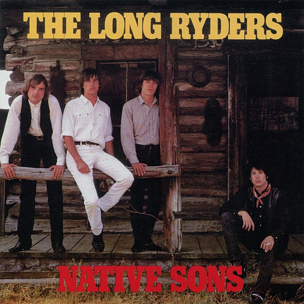 Native Sons by The Long Ryders