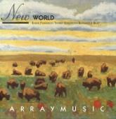 New World - Array Ensemble & Michael J. Baker, Array Ensemble & Michael J. Baker