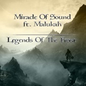Legends of the Frost (feat. Malukah) - Miracle of Sound