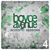 Acoustic Sessions, Vol. 4, Boyce Avenue