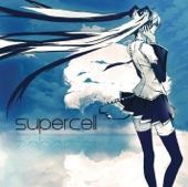 World Is Mine (feat. Hatsune Miku) - supercell