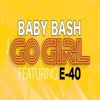 Go Girl (Explicit) - Single