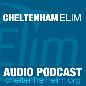 Cheltenham Elim Podcast