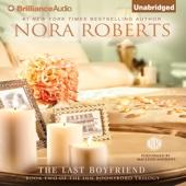 The Last Boyfriend: The Inn BoonsBoro Trilogy, Book 2 (Unabridged) - Nora Roberts Cover Art
