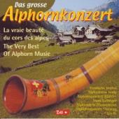 Das grosse Alphornkonzert