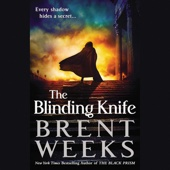 Brent Weeks - The Blinding Knife: Lightbringer, Book 2 (Unabridged)  artwork