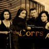 Forgiven, Not Forgotten, The Corrs