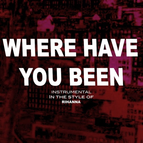 Where Have You Been Album Cover by Popstar Princess of Karaoke