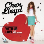 With Ur Love (feat. Mike Posner) [Remixes] - EP