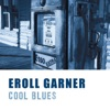 Somebody Loves Me  - Erroll Garner