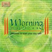 Morning Mantras - Ravindra Sathe, Sadhana Sargam & Harish Bhimani