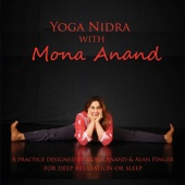 Yoga Nidra with Mona Anand for Deep Relaxation or Sleep
