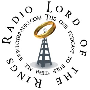 The Lord of the Rings Radio Network - The Return of the Podcast