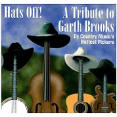 Hats Off! A Tribute to Garth Brooks