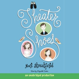 Theater Shoes (Unabridged) - Noel Streatfeild mp3 listen download