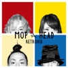 Buy RETRONIX by Mop of Head on iTunes (另類音樂)
