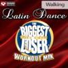 Biggest Loser Workout Mix: Latin Dance Walking (60 Minute Non-Stop Workout Mix) [130 BPM], Power Music Workout