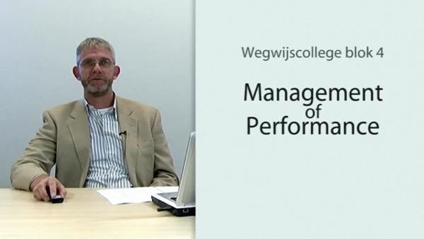 Leo van Veldhuizen: Wegwijscollege Management of performance