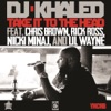 Take It to the Head (feat. Chris Brown, Rick Ross, Nicki Minaj & Lil Wayne) - Single, DJ Khaled