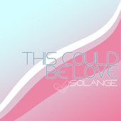 This Could Be Love - Single