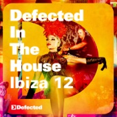 Defected in the House Ibiza '12 (Mixed By Simon Dunmore)